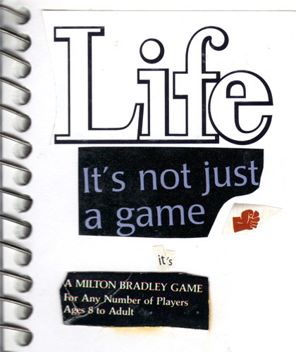 Life. It's not just a game.