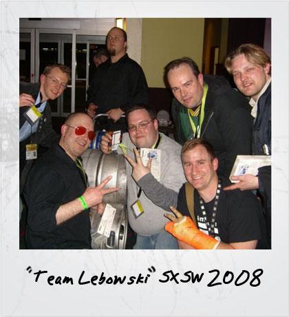 Team Lebowski - SXSW2008